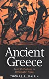 Ancient Greece: From Prehistoric to Hellenistic Times (Yale Nota Bene) (0300084935) by Martin, Thomas R.