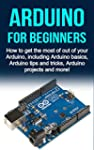 Arduino For Beginners: How to get the...