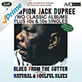 Two Classic Albums Plus 40s & 50s Singles (Blues From The Gutter / Natural & Soulful Blues) (Digitally Remastered)