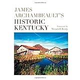James Archambeault's Historic Kentucky