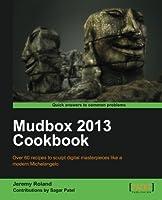 Mudbox 2013 Cookbook Front Cover