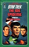 The IDIC Epidemic (Classic Star Trek, No. 38) (067170768X) by Jean Lorrah