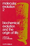 img - for Biochemical evolution and the origin of life;: Proceedings of the International Conference on Biochemical Evolution (Molecular evolution) book / textbook / text book