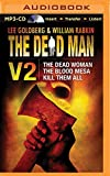img - for The Dead Man Vol 2: The Dead Woman, The Blood Mesa, Kill Them All book / textbook / text book