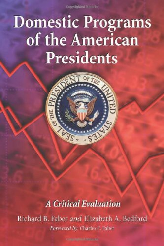 Domestic Programs Of The American Presidents: A Critical Evaluation front-365815