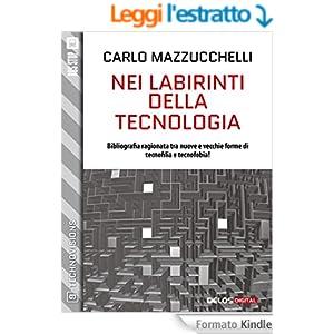 Nei labirinti della tecnologia (TechnoVisions)
