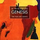 Tribute to Genesis-the Fox Lies Down