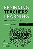 img - for Beginning Teachers' Learning: Making experience count (Critical Guides for Teacher Educators) book / textbook / text book