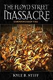 Demonworld Book 3: The Floyd Street Massacre (Demonworld series)
