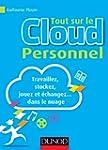 Tout sur le Cloud Personnel : Travail...