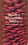 img - for Rocky Mountain Trees: A Handbook of the Native Species With Plates and Distribution Maps book / textbook / text book