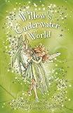 Willow's Underwater World (Flower Fairies Secret Stories)