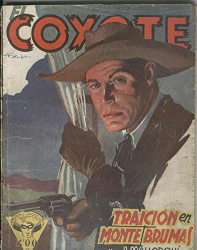 La Traición Del Coyote