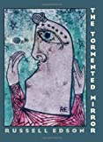 By Russell Edson The Tormented Mirror (Pitt Poetry Series) (1st Frist Edition) [Paperback]