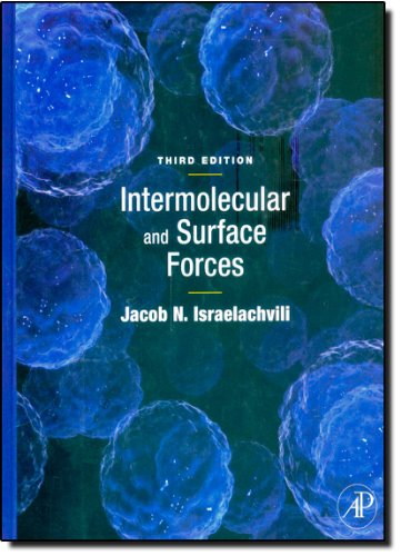 Intermolecular And Surface Forces, Third Edition: Revised Third Edition