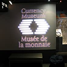Audio Journeys: Currency Museum of Canada, Ottawa, Ontario Radio/TV Program by Patricia L. Lawrence Narrated by  uncredited