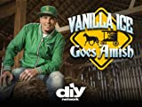 Watch Vanilla Ice Goes Amish