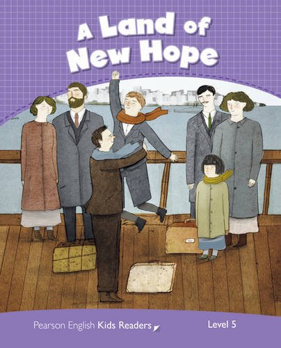 Penguin Kids 5 Land of New Hope Reader CLIL (Penguin Kids (Graded Readers))