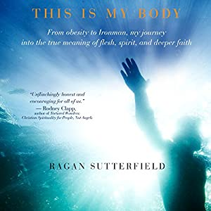 This Is My Body Audiobook