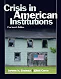 img - for Crisis in American Institutions (14th Edition) book / textbook / text book