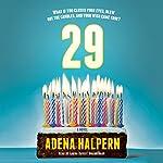 29: A Novel | Adena Halpern