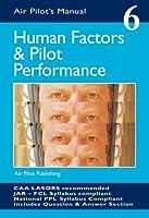 Human Factors and Pilot Performance (Air Pilot's Manual S.)