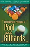 Illustrated Principles of Pool and Billiards: More Than 200 Full-Colour Illustrations and Photographs by Alciatore, David G. (2004) Paperback