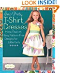 Sew Pretty T-Shirt Dresses: More Than...
