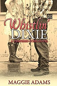 Whistlin' Dixie by Maggie Adams ebook deal