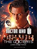 Doctor Who: The Doctor's Lives and Times (0062293109) by Goss, James
