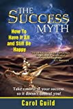 img - for The Success Myth book / textbook / text book