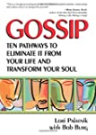 Gossip: Ten Pathways to Eliminate It...