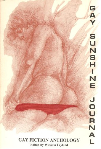 Gay Sunshine Journal: Anthology of Fiction/ Poetry/Prose No. 47