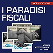 I paradisi fiscali Audiobook by Andrea Lattanzi Barcelò Narrated by Elena De Bertolis
