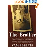The Brother: The Untold Story of Atomic Spy David Greenglass and How