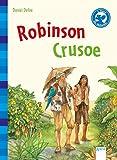 Robinson Crusoe: Der Bücherbär: Klassiker für Erstleser