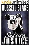 Silver Justice (English Edition)
