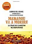 Mamadou va a morire. La strage dei cl...
