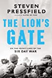 The Lions Gate: On the Front Lines of the Six Day War