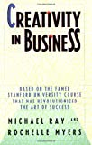 Creativity in Business (0385248512) by Ray, Michael