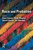 img - for Race and Probation book / textbook / text book