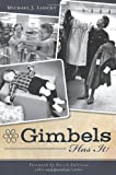 9781609493073: Gimbels Has It!