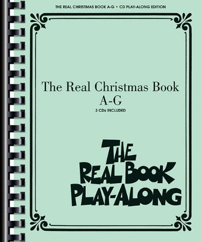 The Real Christmas Book Play Along A-G (Book/3-Cd Pack) (The Real Play-Along)