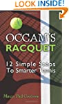 OCCAM's Racquet: 12 Simple Steps to S...