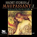 The Short Stories of Guy de Maupassant, Volume 1 Audiobook by Guy de Maupassant Narrated by Charlton Griffin
