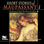 The Short Stories of Guy de Maupassant, Volume 1 | Guy de Maupassant