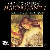 The Short Stories of Guy de Maupassant, Volume 1 | [Guy de Maupassant]