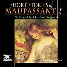 The Short Stories of Guy de Maupassant, Volume 1   Livre audio Auteur(s) : Guy de Maupassant Narrateur(s) : Charlton Griffin