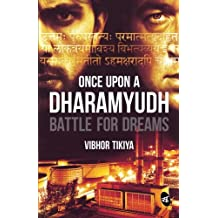 Once Upon a Dharamyudh : Battle for Dreams (English) price comparison at Flipkart, Amazon, Crossword, Uread, Bookadda, Landmark, Homeshop18
