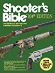 Shooter's Bible: The World's Bestsell...